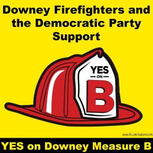 """Image of Downey Firefighters Facebook page stressing """"Downey Firefighters Support Democratic Party"""" on Measure B."""