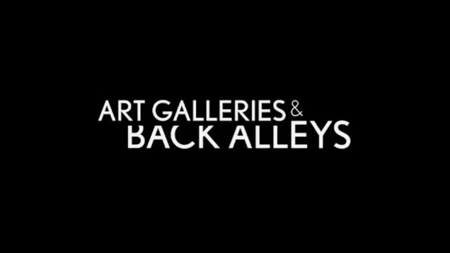 Art Galleries & Back Alleys