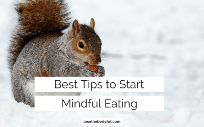 Best Tips to Start Mindful Eating
