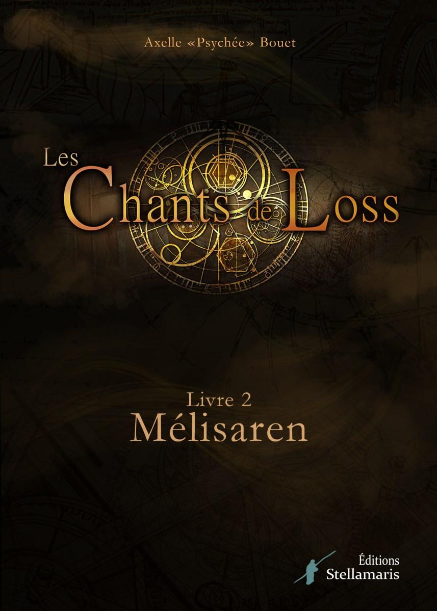 Les Chants de Loss, livre 2, Mélisaren, chapitres 1-10, pdf & epub