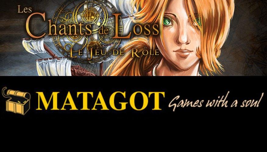 Les Chants de Loss sera édité par Matagot ! — Les Chants de Loss, le Jeu de Rôle
