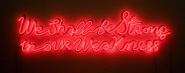 Yael Bartana - We Shall Be Strong in Our Weakness - 185x50cm Rode neon