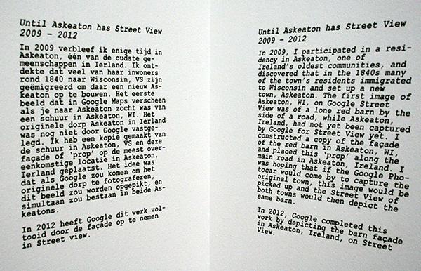 Berndnaut Smilde - Until Askeaton has Streetview - Installatie 2009 (toelichting onderdeel van het werk)