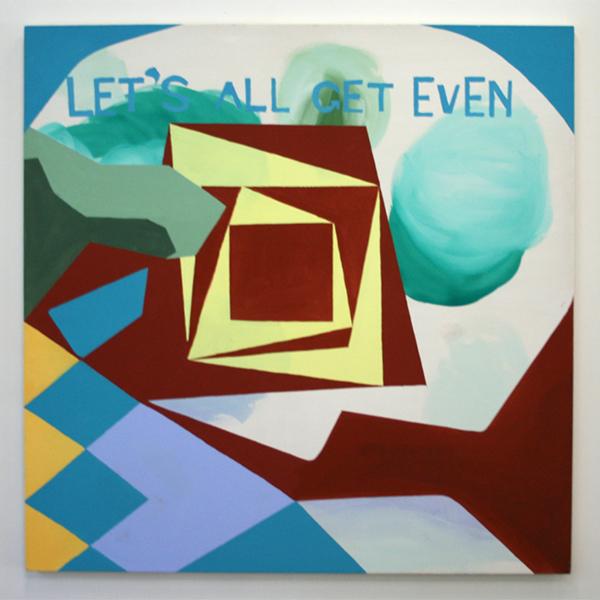 Kim van Norren - Let's All get even - 146x146cm Acrylverf op doek (tekst Leonard Cohen)