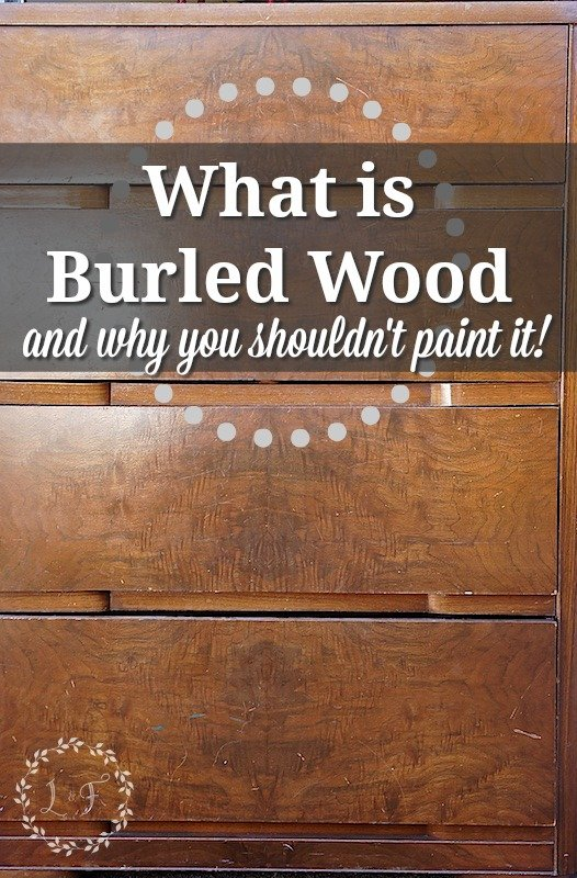 Attirant What Is Burled Wood And Why You Shouldnu0027t Paint It