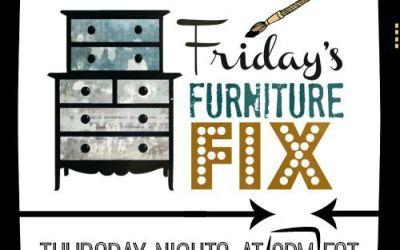 Friday's Furniture Fix #44