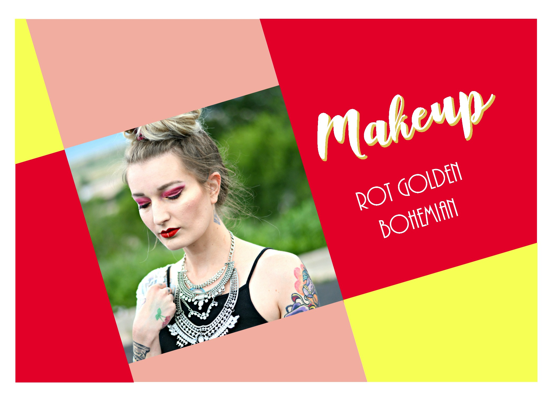 Makeup #4 – Rot-Golden Bohemian