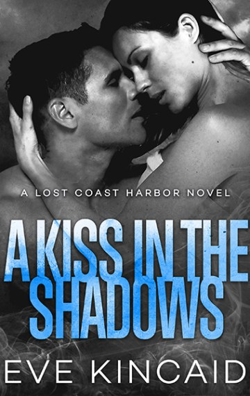 A Kiss in the Shadows