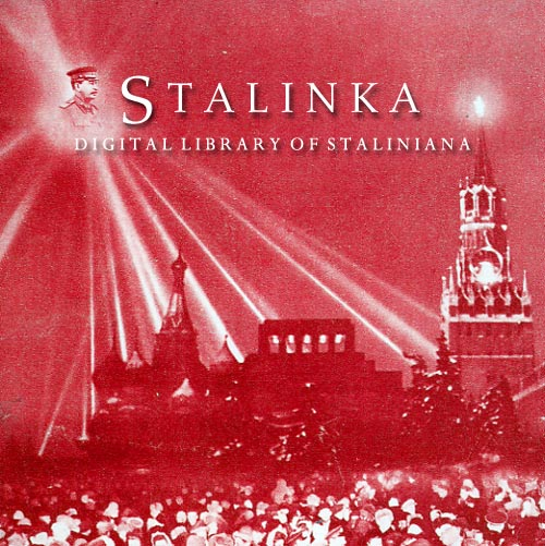 Stalinka – Digital Library of Staliniana