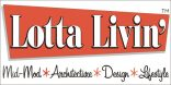 LottaLivin Lotta Livin Logo MidMod Architecture Design and Lifestyle