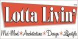 LottaLivin Lotta Livin Logo MidMod Architecture Design and Lifestyle