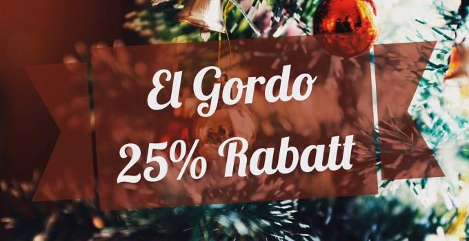 El Gordo Tippangebot mit 25% Rabatt