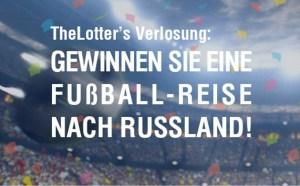 TheLotter Fussball-Reise Verlosung 2018