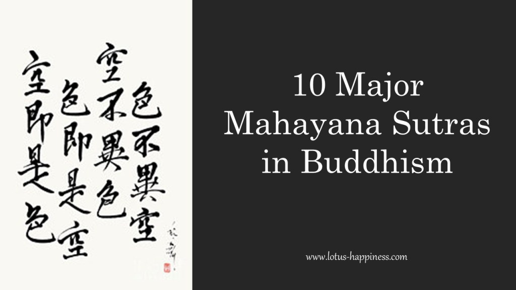 10 Major Mahayana Sutras in Buddhism - Lotus Happiness
