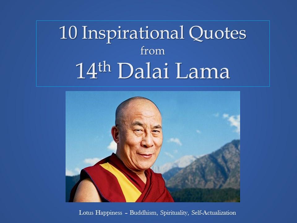 10 Inspirational Quotes From 14th Dalai Lama Lotus Happiness