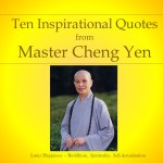 10 Inspirational Quotes by Master Cheng Yen