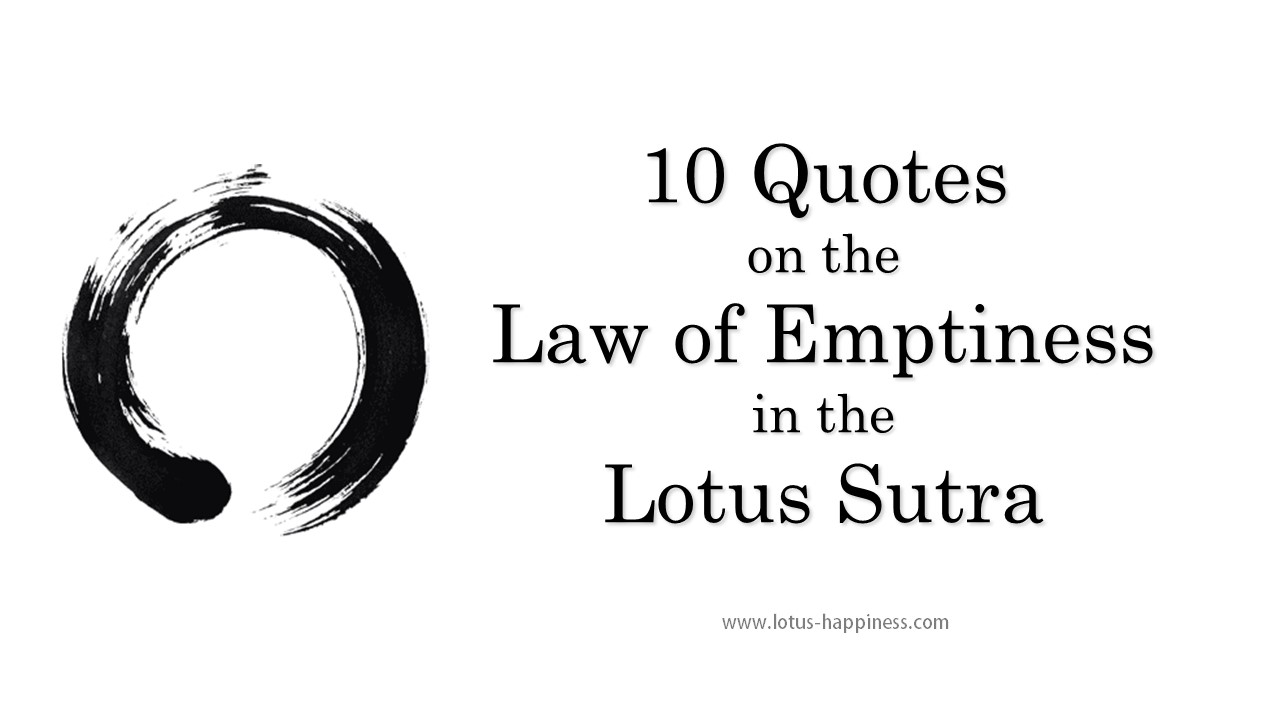 10 Quotes On The Law Of Emptiness In The Lotus Sutra Lotus Happiness