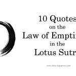 10 Quotes on the Law of Emptiness in the Lotus Sutra
