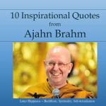10 Inspirational Quotes from Ajahn Brahm