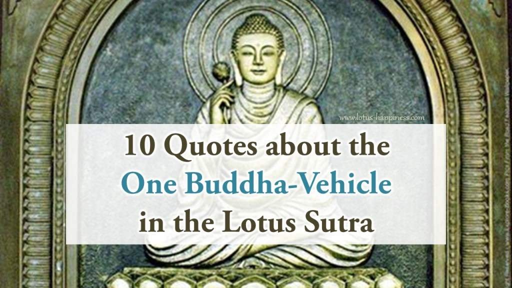 10-quotes-about-the-one-buddha-vehicle-in-the-lotus-sutra