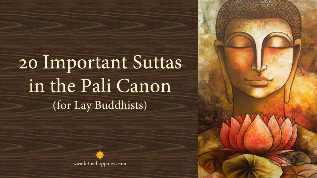 20 Important Suttas In The Pali Canon For Lay Buddhists Lotus