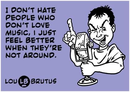 BRUTUS-MEME-dont-love-music