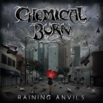 Chemical Burn Raining Anvils