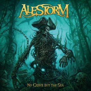 Alestorm // No Grave But The Sea
