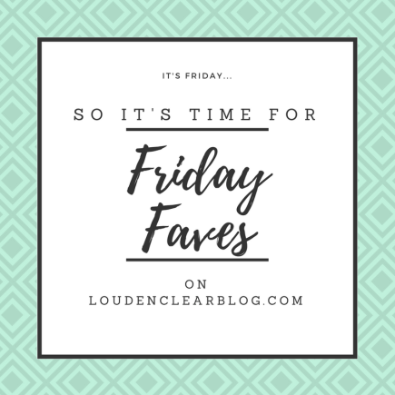 friday faves 7/7