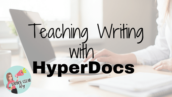 teach writing hyperdocs
