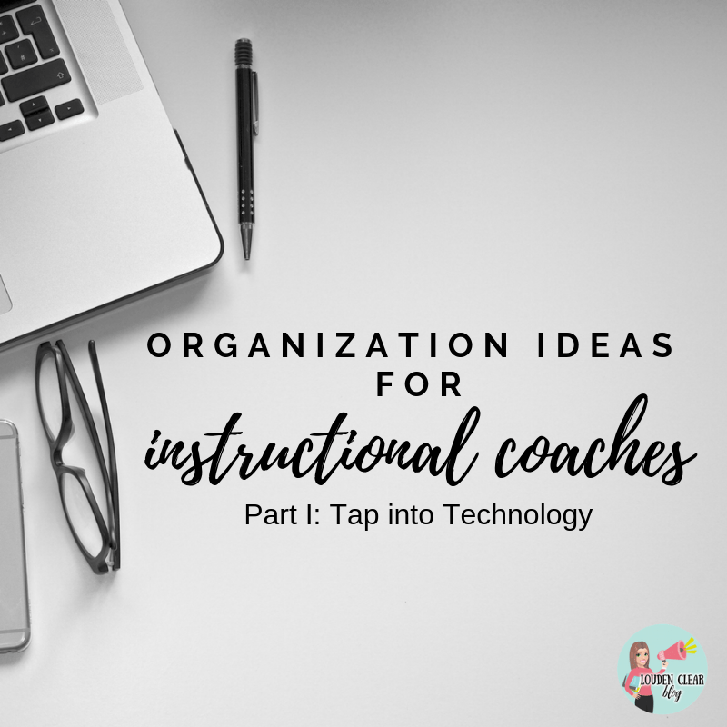 Organization Ideas For Instructional Coaches Louden Clear In Education