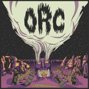 Orc - Self-titled - Album Cover