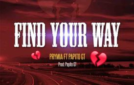 Prymia ft PapitoGT - Find Ur Way (Prod By Qrizz Humble)