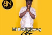 Mi Badhabwoy - Afiye (Mixed By Beatz Masi)