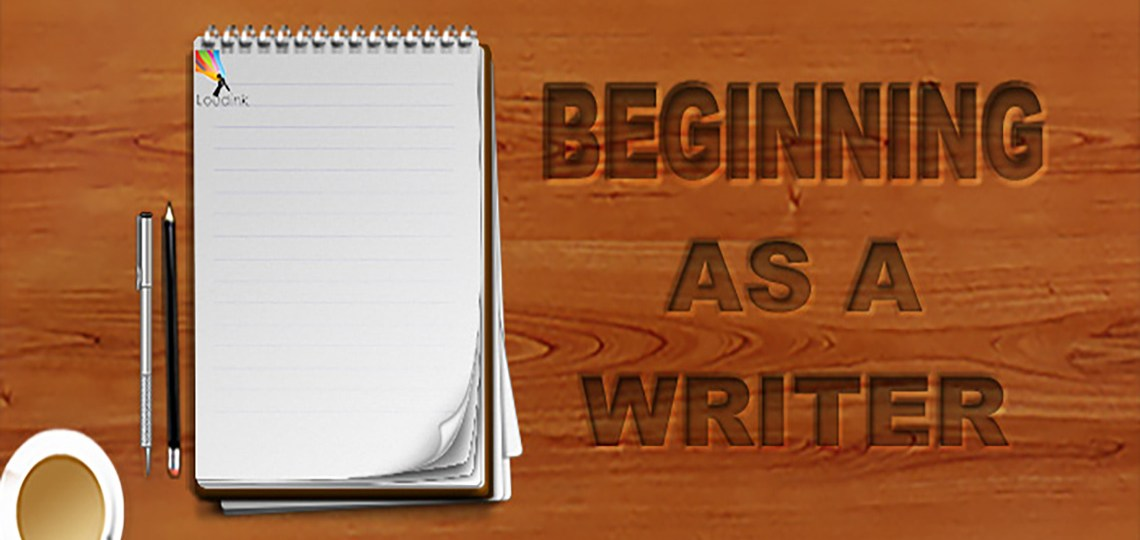 Beginning As A Writer