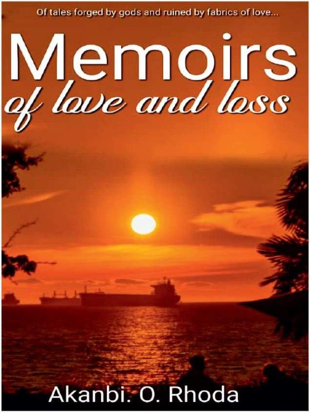 Memoirs of Love and Loss @ Loudink Akanbi Rhoda
