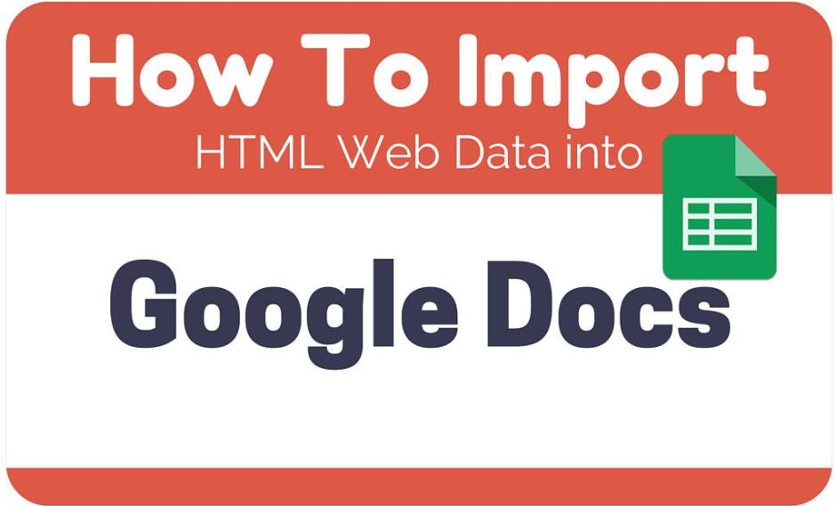 How To Import HTML Web Data into Google Docs