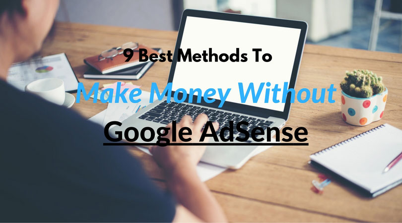 How to Earn Money From Your Website Without Adsense