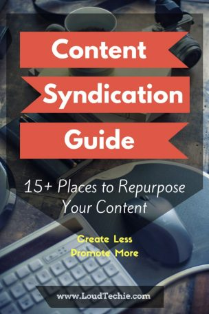 Content Syndication Guide - 15+ Places to Repurpose Your Content