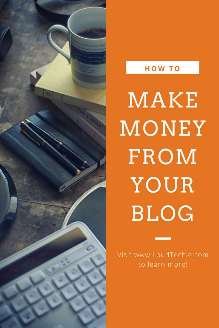 How To Make Money From Your Blog in 2017 – Possible Ways To Earn