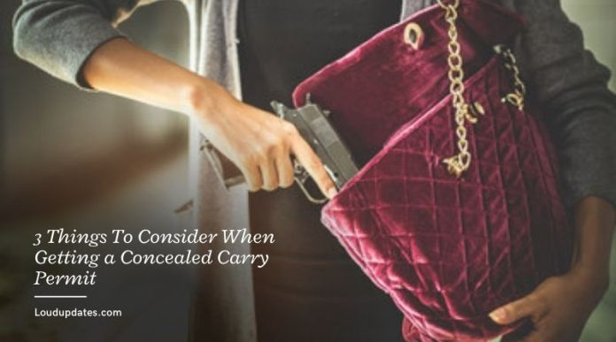 3 Things To Consider When Getting a Concealed Carry Permit
