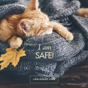 """I am safe!"" — Louise Hay #affirmations #positive #quotes #happiness"