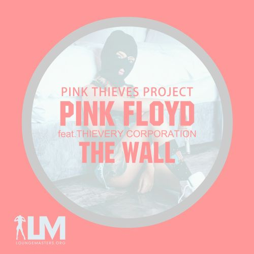Pink Thieves Project | The Wall