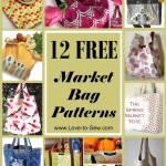 12 Free Market Bag Patterns Love To Sew