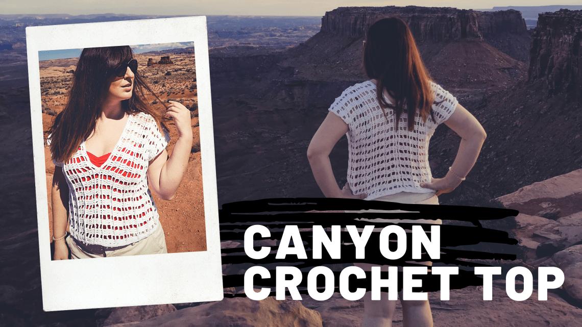Canyon Crochet Top
