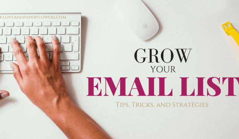 How to Grow Your Email List Fast (Tips, Tricks, and Strategies)