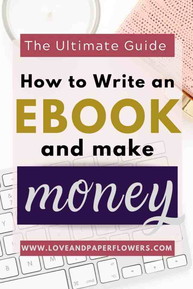 How to Write an eBook and Make Money (A Step-by-Step Guide for