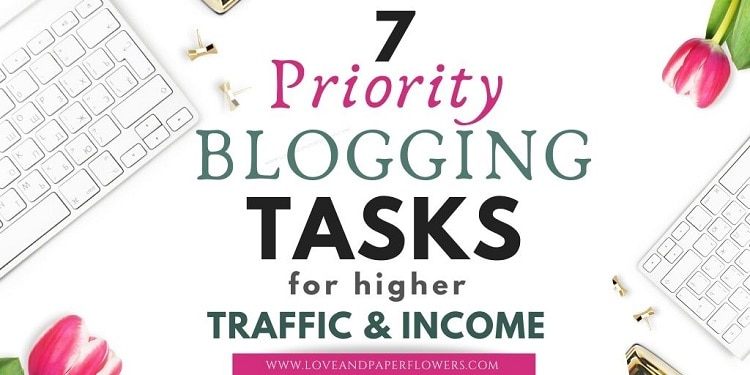 7 Priority Blogging Tasks with the Highest ROI (Traffic and Income)