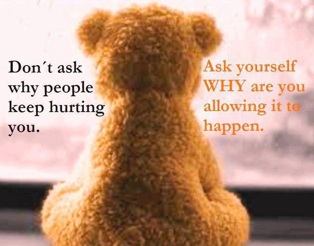 Don't Ask Why People Keep Hurting You