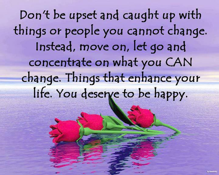 Don't Be Upset And Caught Up With Things